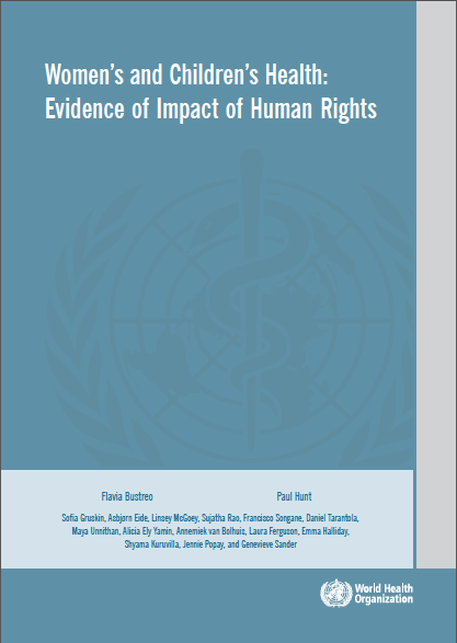 New Report: Women's and Children's Health: Evidence of Human Rights Impact