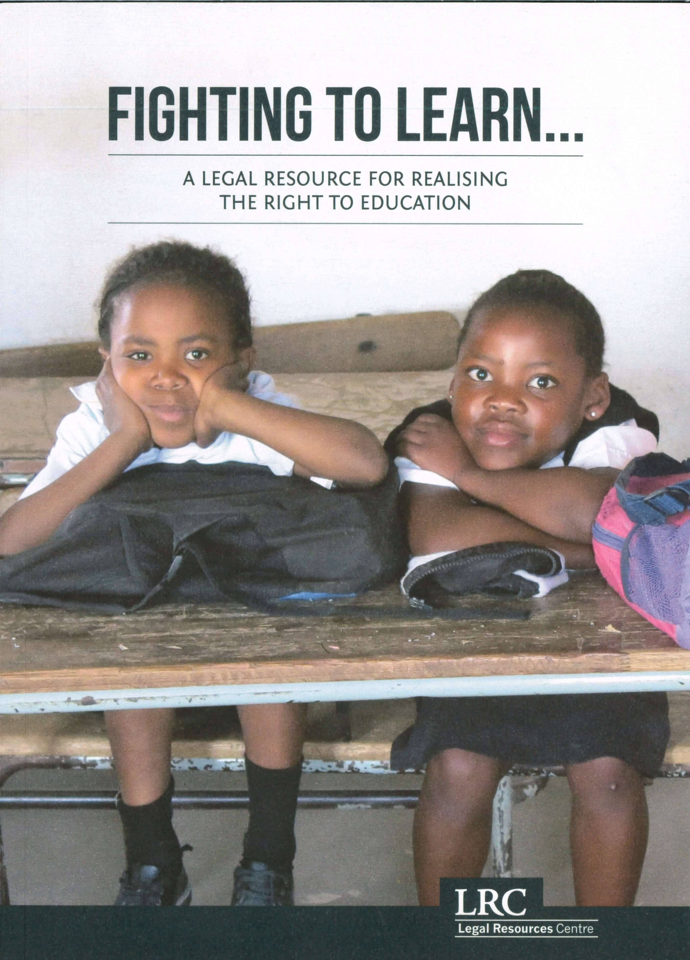 Book Launch: Fighting to Learn  Realising Social, Economic and Cultural Rights through litigation in South Africa
