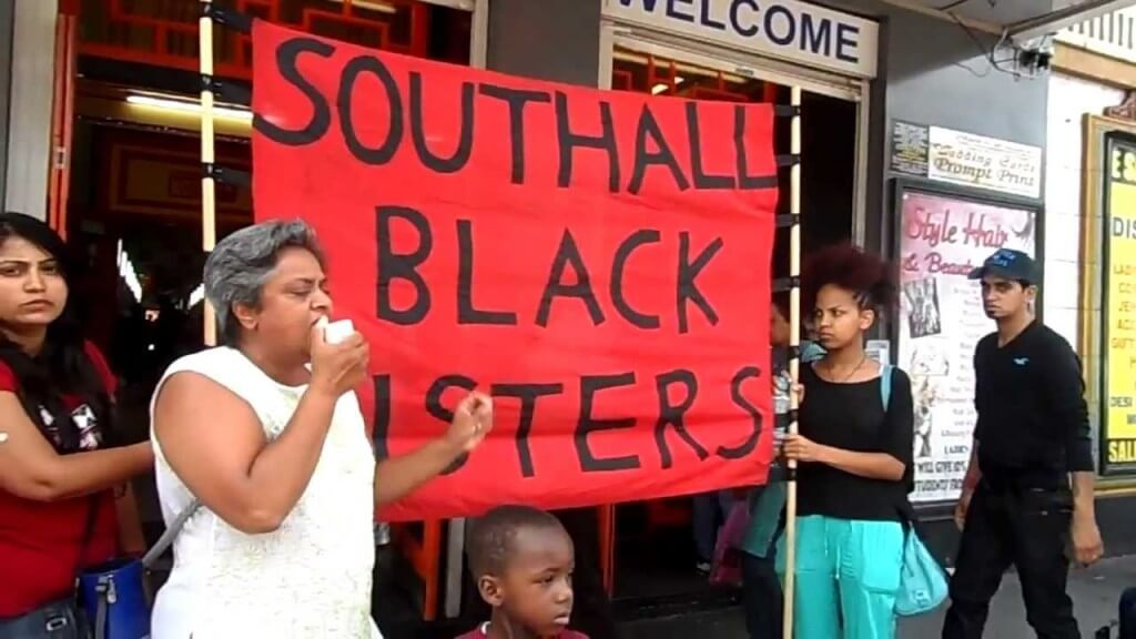 Southall Black Sisters: Dissent to Speak Power to Truth, Hope to Counter Hate and Violence