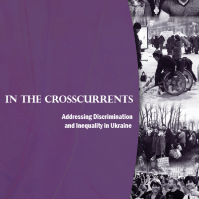 Equal Rights Trust Publishes First Comprehensive Report on Inequality in Ukraine