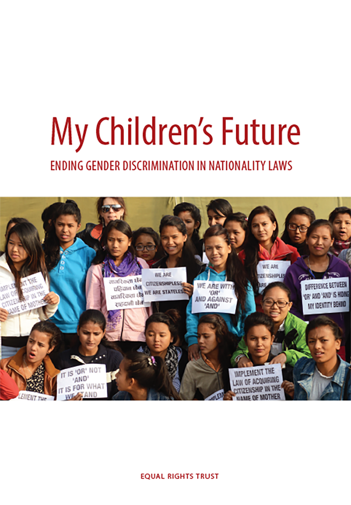 Equal Rights Trust Publishes New Report on Gender Discrimination in Nationality Laws