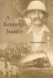 Kenya: Writing the Past, Considering the Future-Pheroze Nowrojee