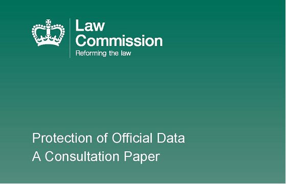 The Law Commission's Consultation on the Protection of Official Data