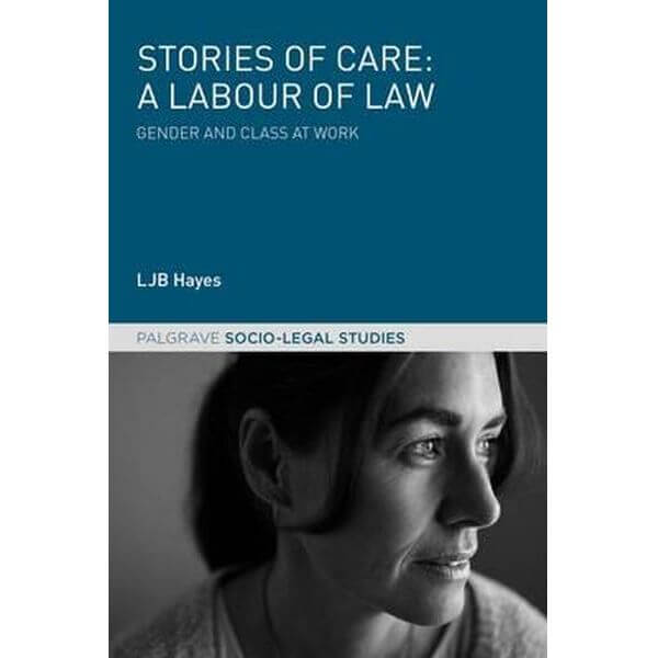 Book Symposium: Stories of Care: A Labour of Law