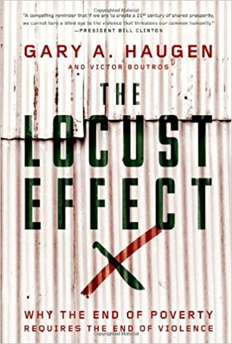 The Foundations of Law & Constitutional Government Seminar: The Locust Effect: Why the End of Poverty Requires the End of Violence