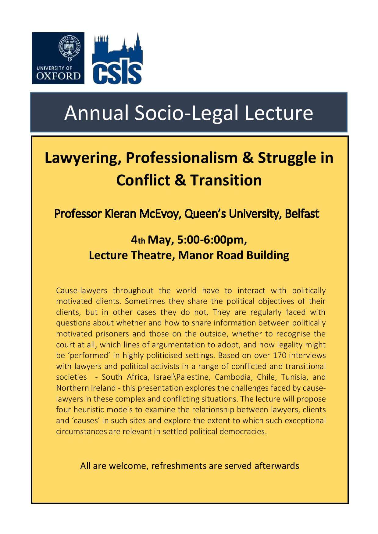 Annual Social Legal Lecture: Lawyering, Professionalism & Struggle in Conflict & Transition- Kieran McEvoy (Belfast)