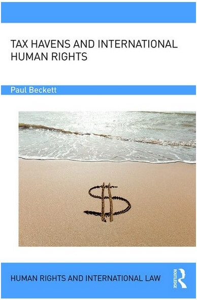 New Publication: Tax Havens and International Human Rights (Paul Beckett)