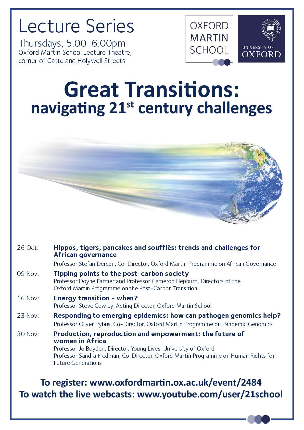 Oxford Martin School Lecture Series: Great Transitions-Navigating 21st Century Challenges