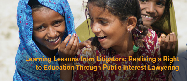 Learning Lessons for Litigators: Realising the Right to Education Through Public Interest Lawyering-Module 2