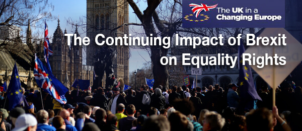 The Continuing Impact of Brexit on Equality Rights