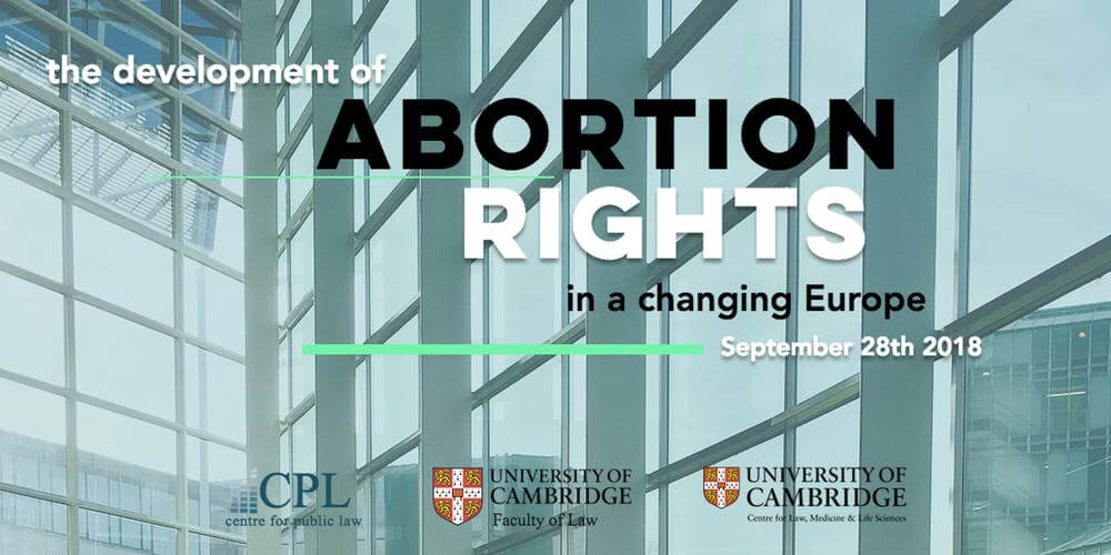 Tickets Available for The Development of Abortion Rights in a Changing Europe