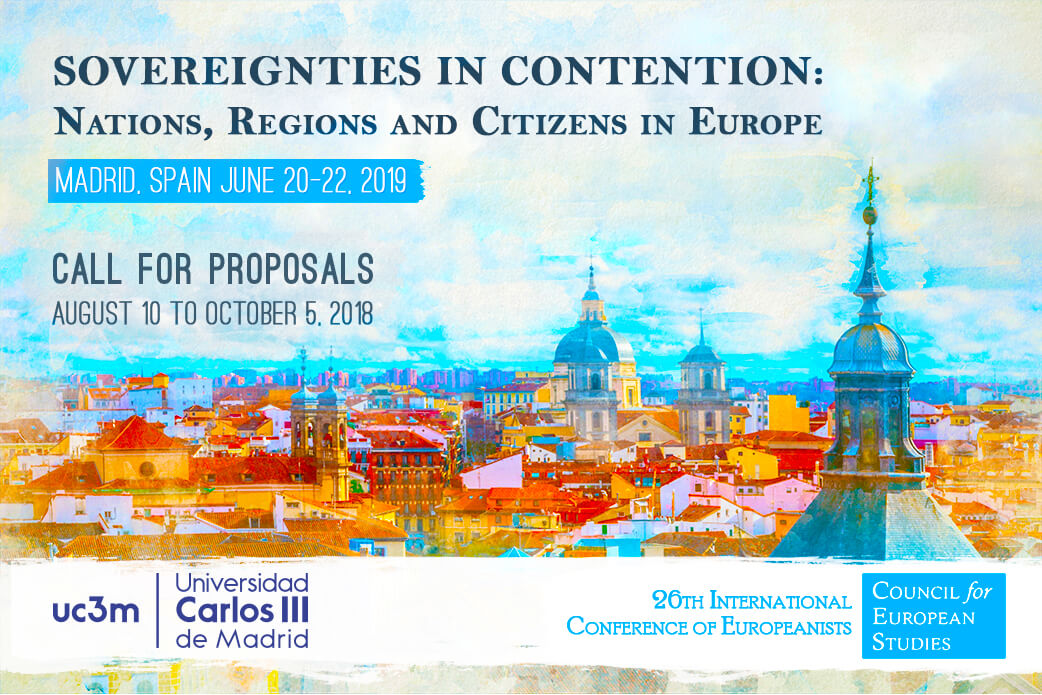 Call for Papers:International Conference of Europeanists on the Themes ofSovereignties in Contention: Nations, Regions and Citizens in Europe