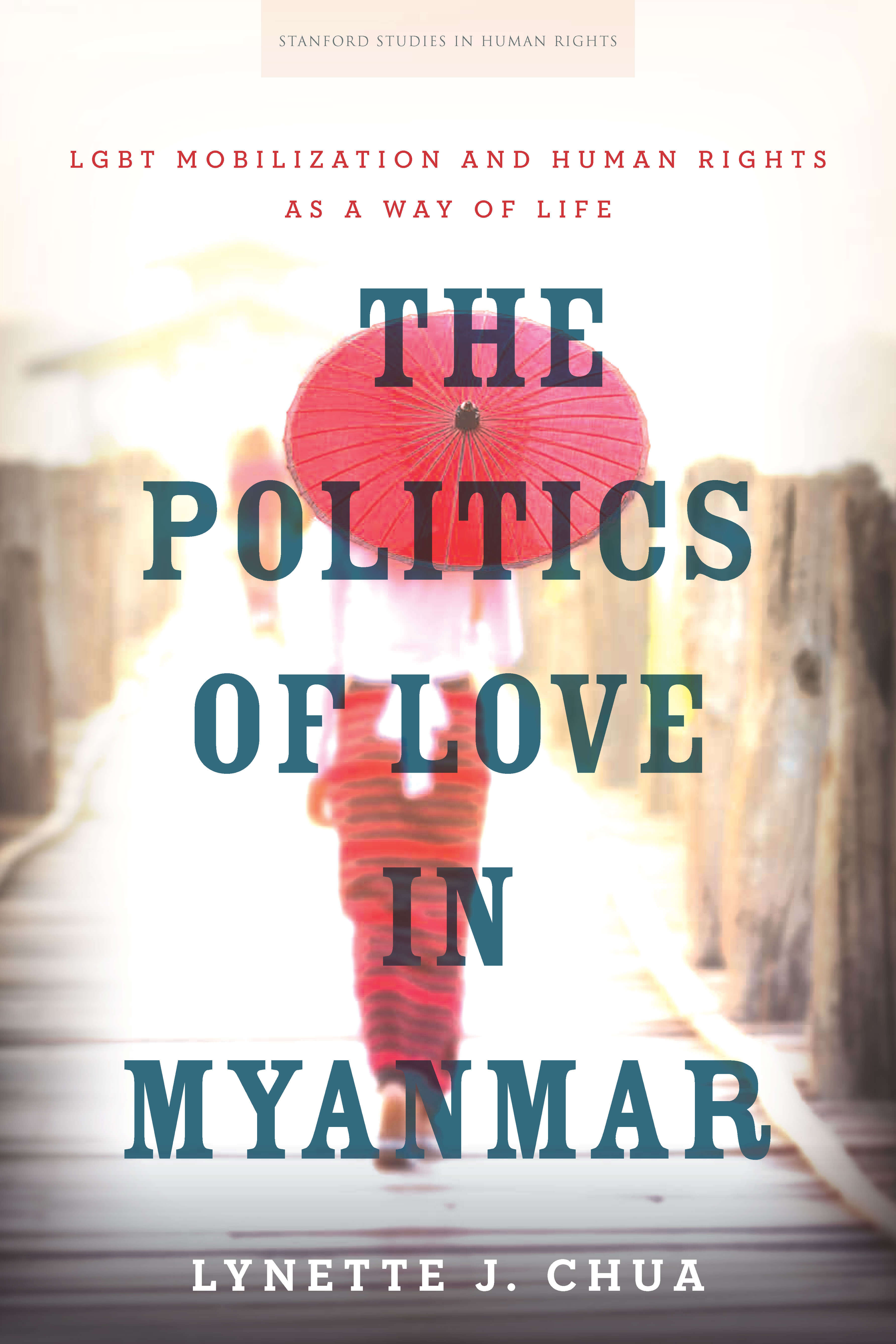New Publication: The Politics of Love in Myanmar