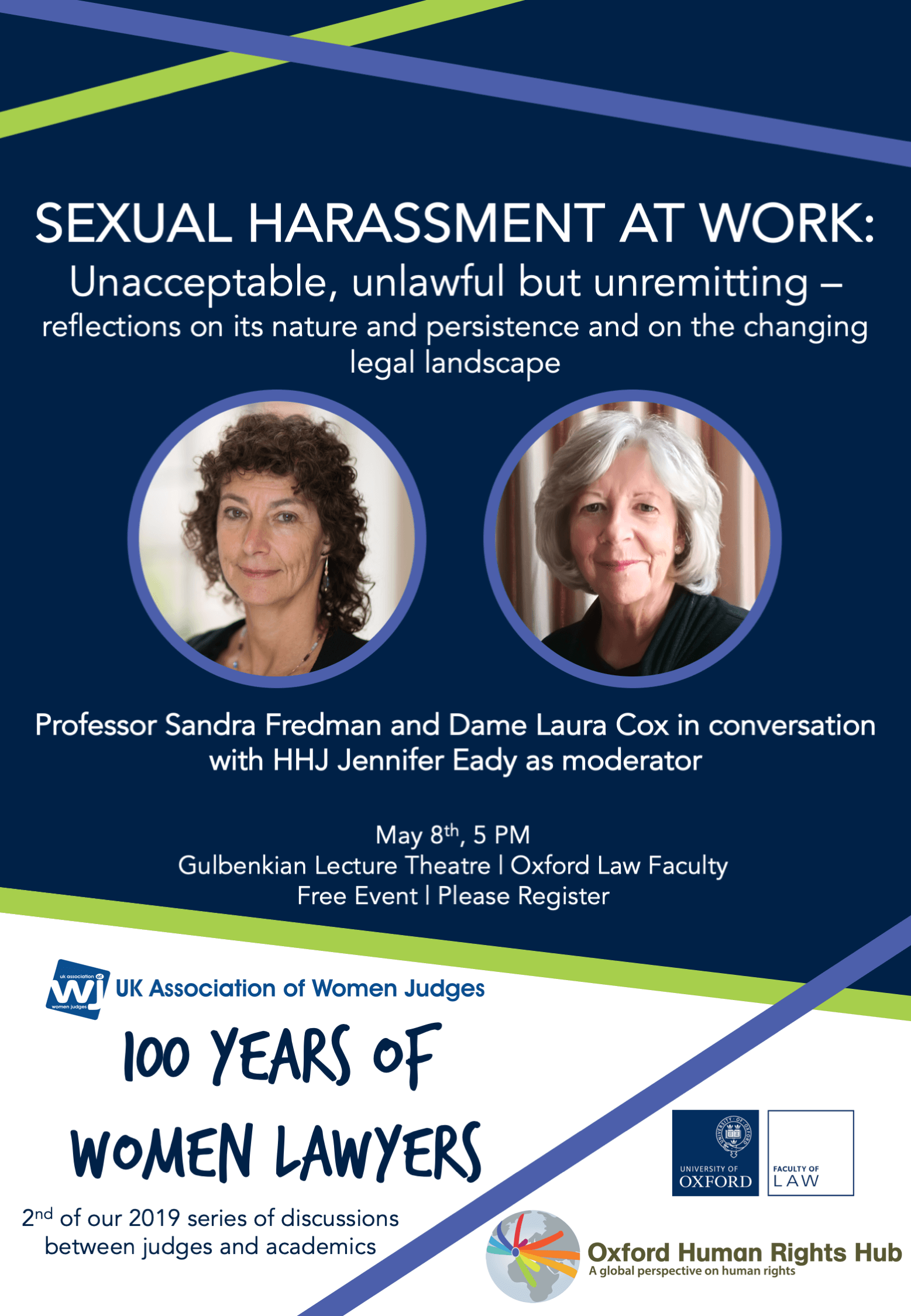 Sexual Harassment at Work: Unacceptable, Unlawful but Unremitting: Reflections on its Nature, Persistence and on the Changing Legal Landscape-Prof Sandy Fredman and Dame Laura Cox