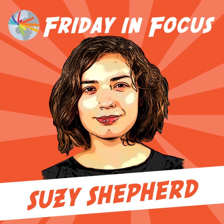Friday in Focus: Suzy Shepherd