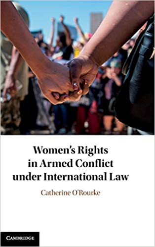 New Book: Women's Rights in Armed Conflict under International Law