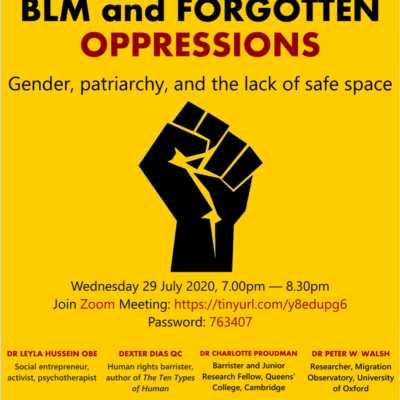 Black Lives Matter and Forgotten Oppressions: Gender, patriarchy and  the lack of safe space – 7pm BST 29 July (Zoom)