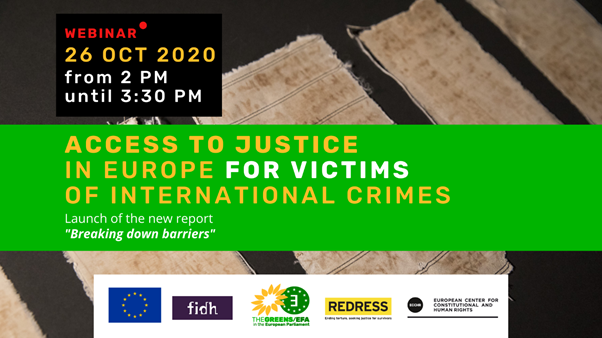 WEBINAR & LAUNCH of the report 'Access to Justice in Europe for Victims of International Crimes' – 26 October