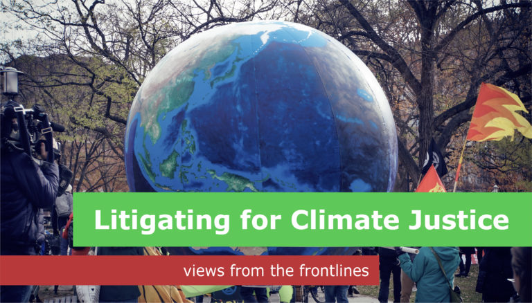 Litigating for Climate Justice: Views from the Frontlines