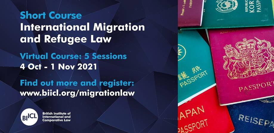 BIICL Short Course: International Migration and Refugee Law